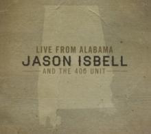 ISBELL JASON  - CD LIVE FROM ALABAMA