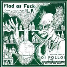 VINYL Oi Polloi/tokik Ephex Mad as fuck [vinyl]