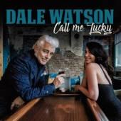 VINYL Watson Dale Call me lucky [vinyl]
