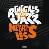 2xVINYL Renegades Of Jazz Nevertheless [vinyl]