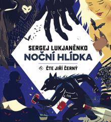 2xCD Cerny Jiri Lukjanenko: nocni hlidka (mp3-cd)