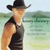 CD Chesney Kenny No shoes no shirt no prob