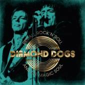 CD Diamond Dogs Recall rock 'n' roll and the magic soul