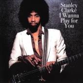 CD Clarke Stanley I wanna play for you / feat. george duke, jeff beck, lee ritenour incl.5 live