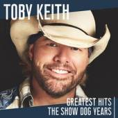 CD Keith Toby Greatest hits: the show..