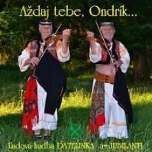 CD Datelinka A Jubilanti Azdaj tebe, ondrik...
