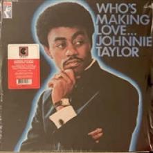 VINYL Taylor Johnnie Who's making love [vinyl]